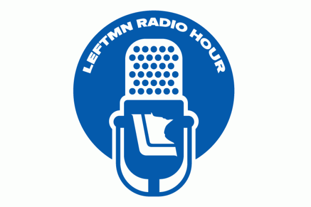 LeftMN Radio Hour
