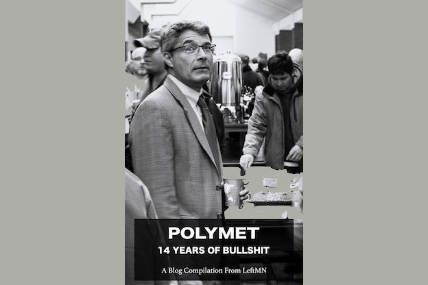 Cover of PolyMet - 14 Years Of Bullshit